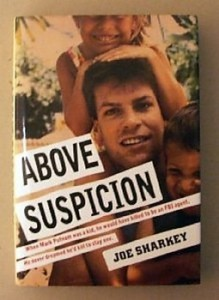 """Above Suspicion"" also is a book."